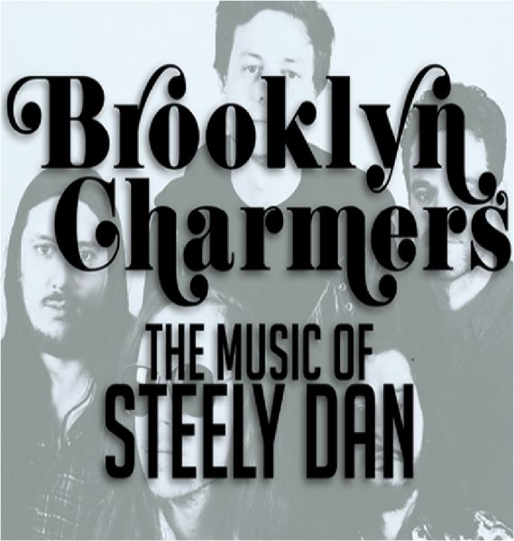 BROOKLYN CHARMERS (a tribute to Steely Dan)