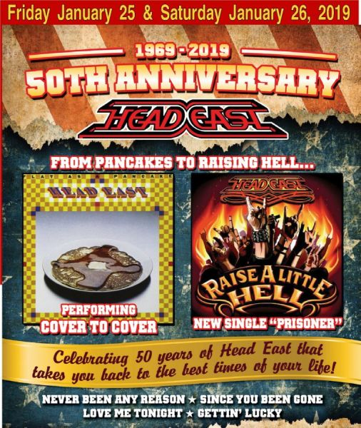 HEAD EAST -- 50th Anniversary (from Pancakes to Raising Hell) SOLD OUT
