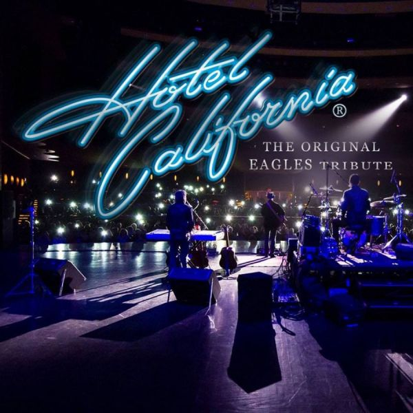 Hotel California - The Original Eagles Tribute