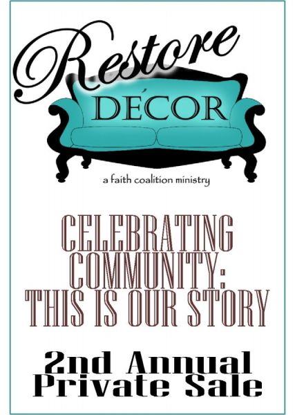 Restore Decor presents: CELEBRATING COMMUNITY:  THIS IS OUR STORY