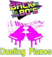 Dueling Pianos - Back to the 80's