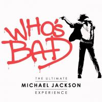 WHO'S BAD: The Ultimate Michael Jackson Tribute Band